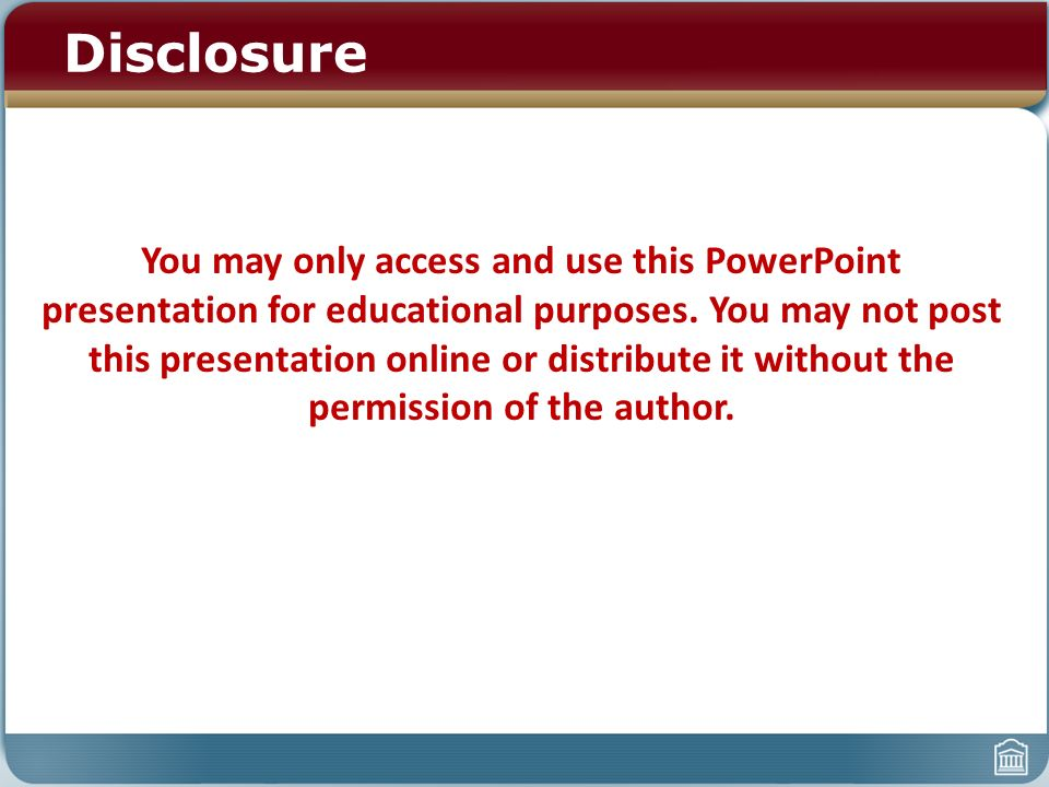 disclosure you may only access and use this powerpoint presentation
