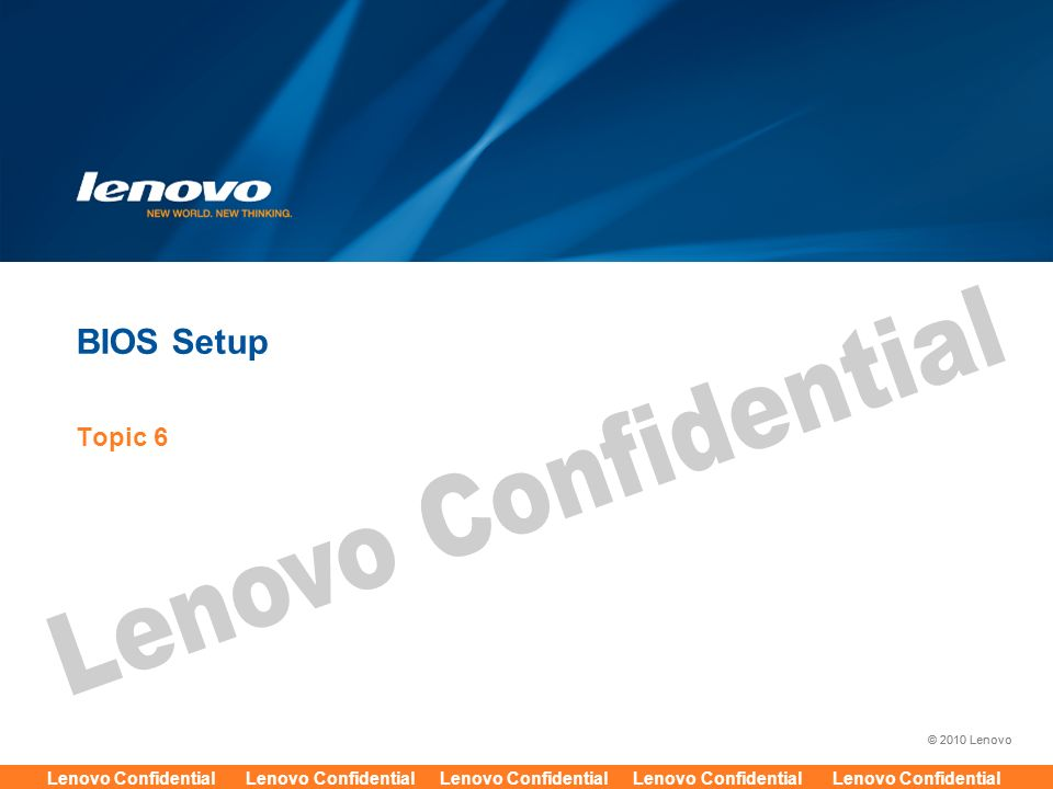 2010 Lenovo Lenovo Confidential Lenovo Confidential Lenovo