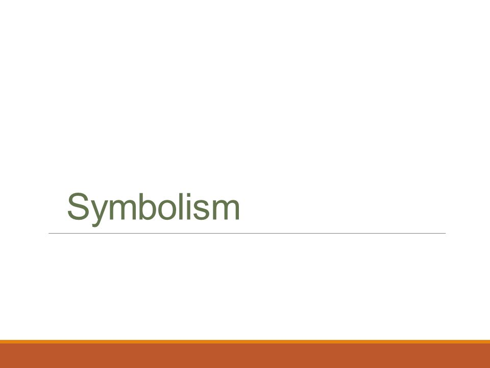 Symbolism What Symbols Stand For A Symbol Is Often An Ordinary