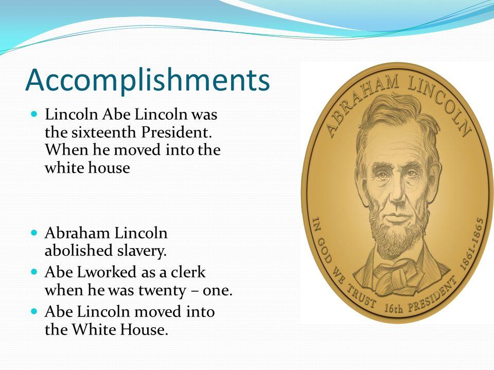 abraham lincolns accomplishments as president