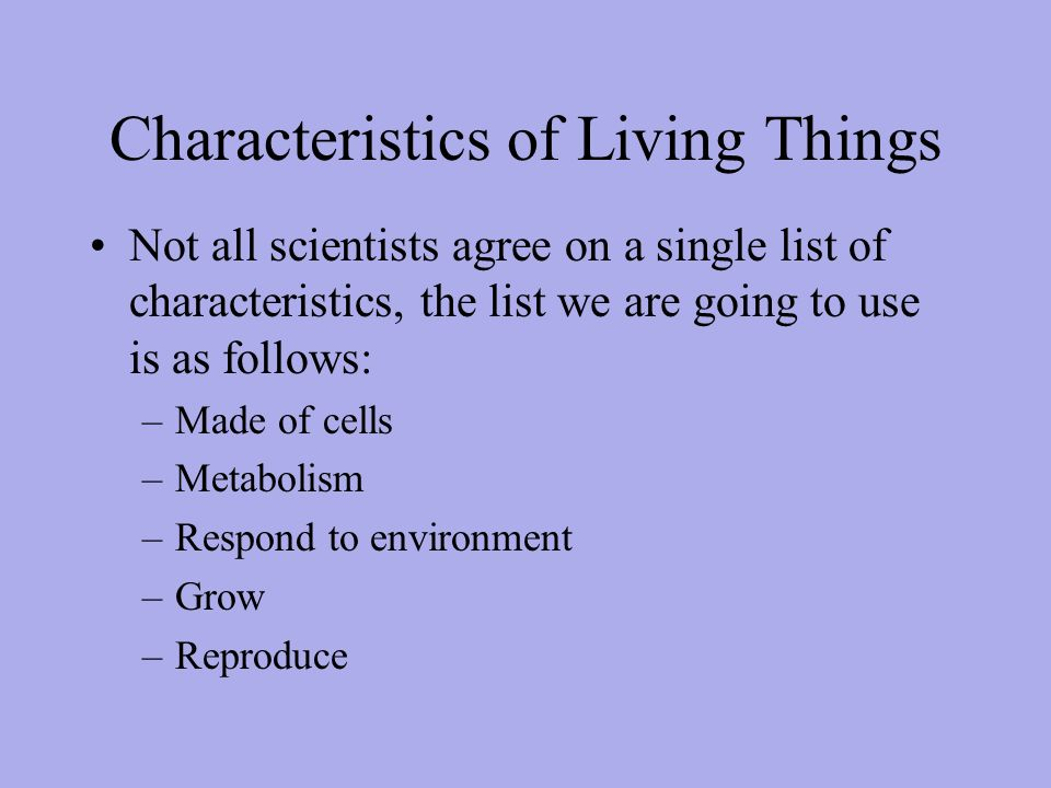 Living and non living things.