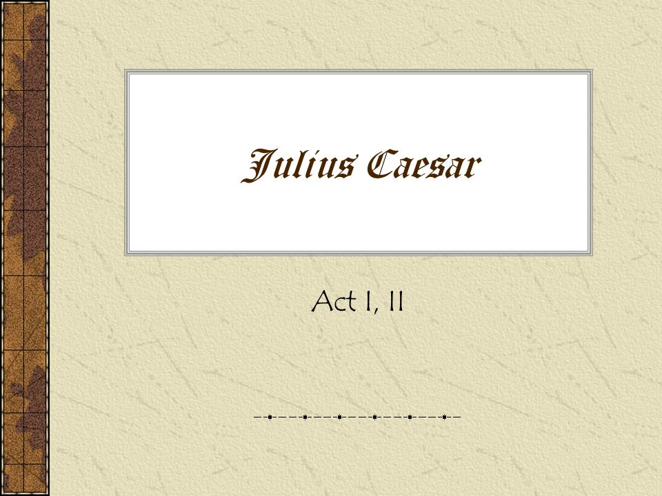 Julius Caesar Act I Ii Week's Homework Assignments Wednesday. 1 Julius Caesar Act I Ii. Worksheet. Matching Quiz Worksheet Julius Caesar At Mspartners.co