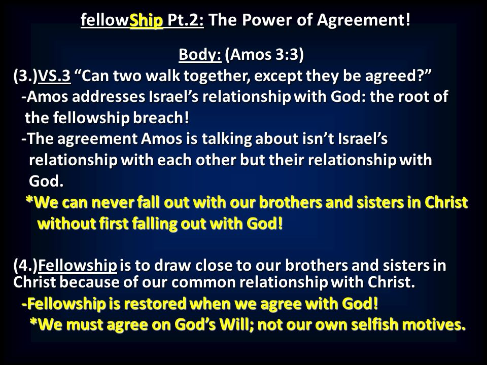 Fellowship Pt2 The Power Of Agreement Introduction 1painting