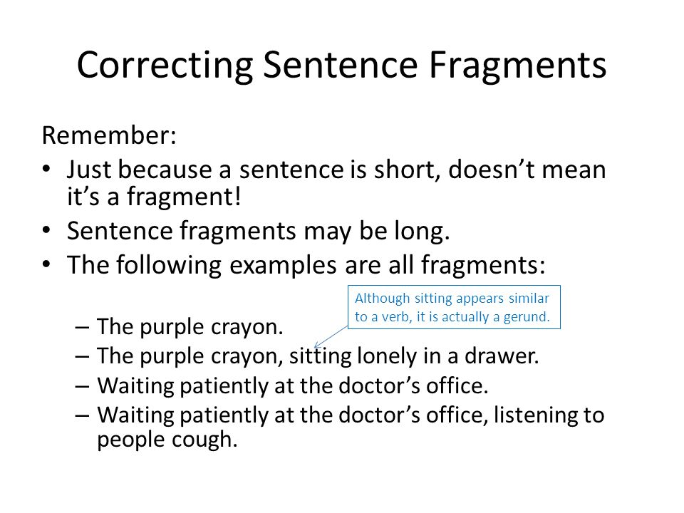created by kathryn reilly correcting sentence fragments. - ppt download
