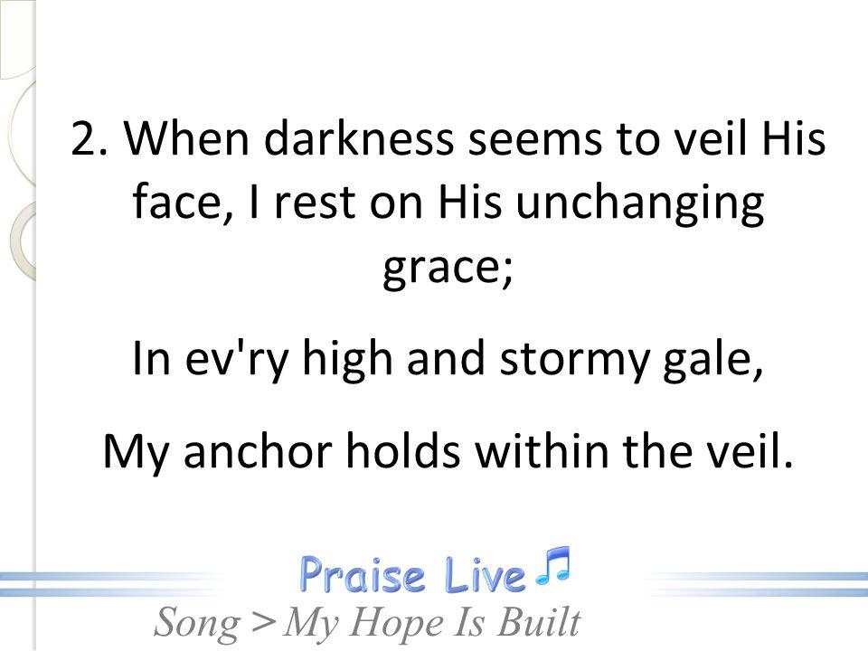 Song > My Hope Is Built (SDA Hymn 522)  Song > 1  My hope is