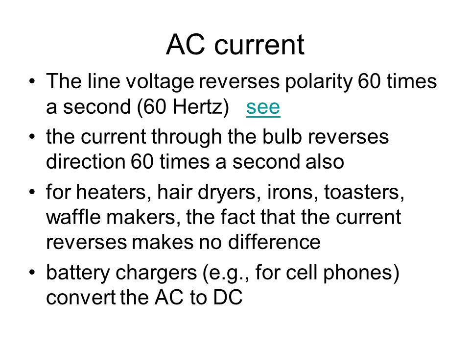 L 27 Electricity and Magnetism [4] Alternating current (AC) vs ...