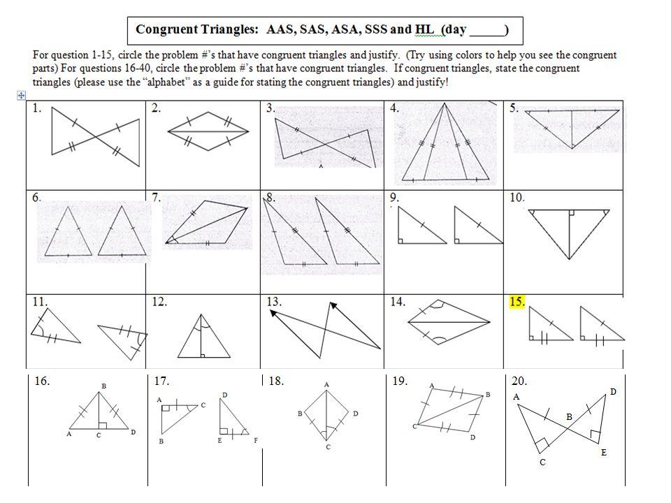 SWBAT prove triangles congruent: SSS, SAS, ASA, AAS & HL ...