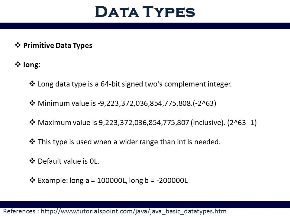 Data Types References:  Data Type:  In computer science