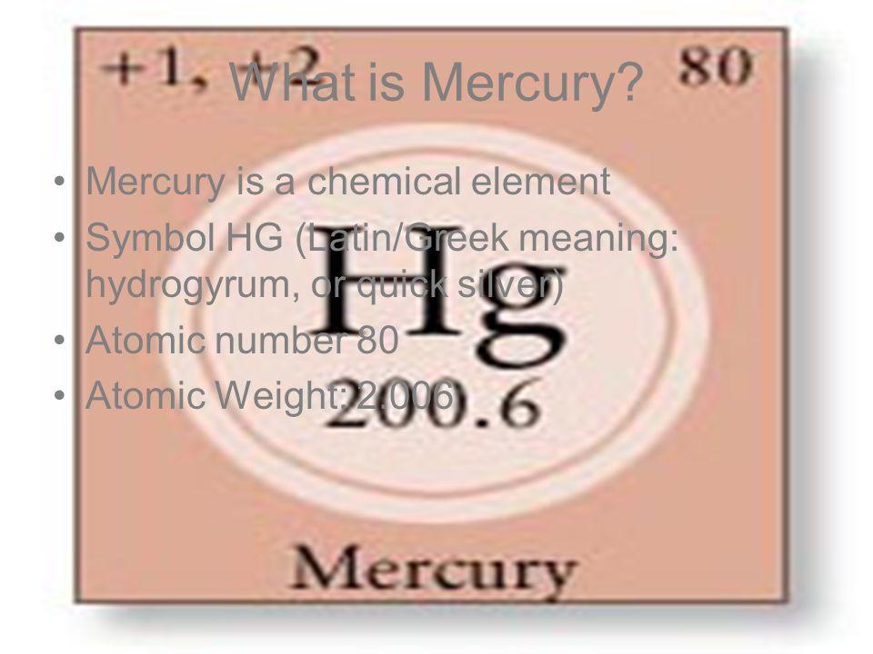 Mercury By Dane Eric Gunnar What Is Mercury Mercury Is A Chemical