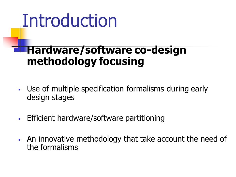Hardware Software Co Design Of Complex Embedded System Nikolaos S Voros Luis Sanches Alejandro Alonso Alexios N Birbas Michael Birbas Ahmed Jerraya Ppt Download