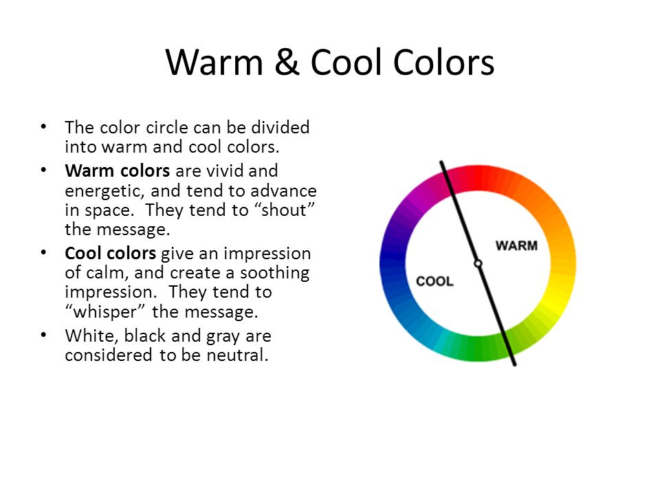 Warm Cool Colors The Color Circle Can Be Divided Into And