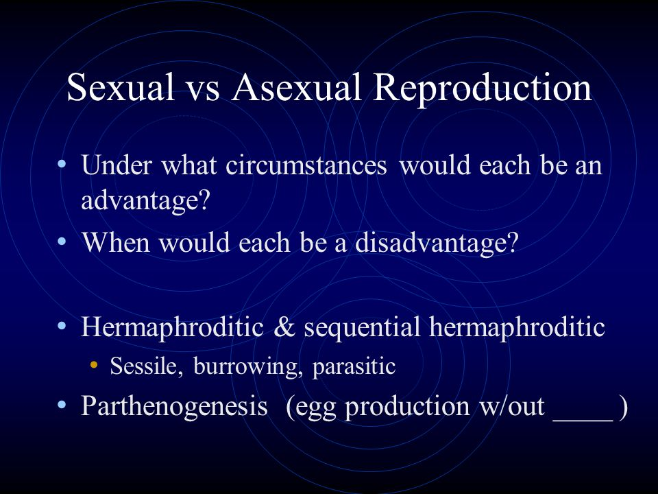 Advantages of asexual reproduction in parasites in stomach
