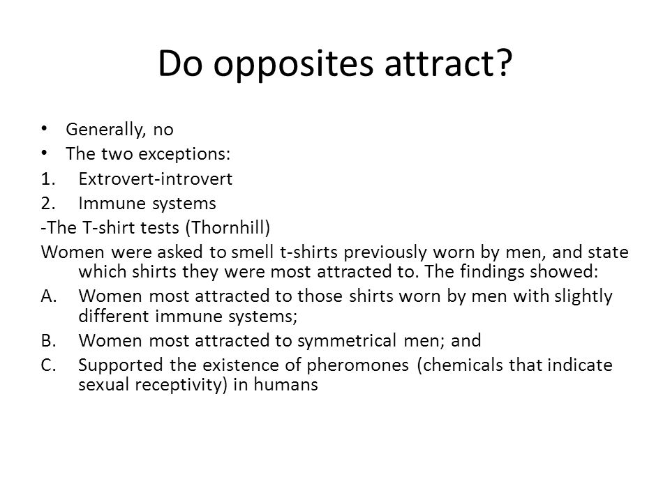 Why do opposites attract sexually