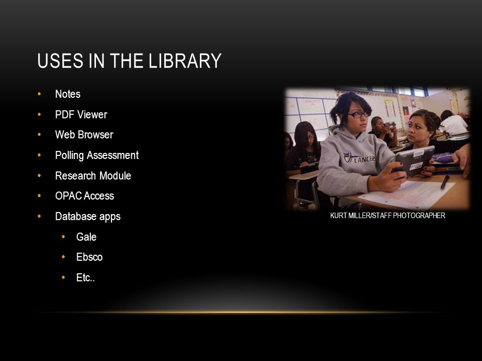 ANDROID IN ACADEMIC LIBRARIES By: Earl Givens, Jr and Daniel