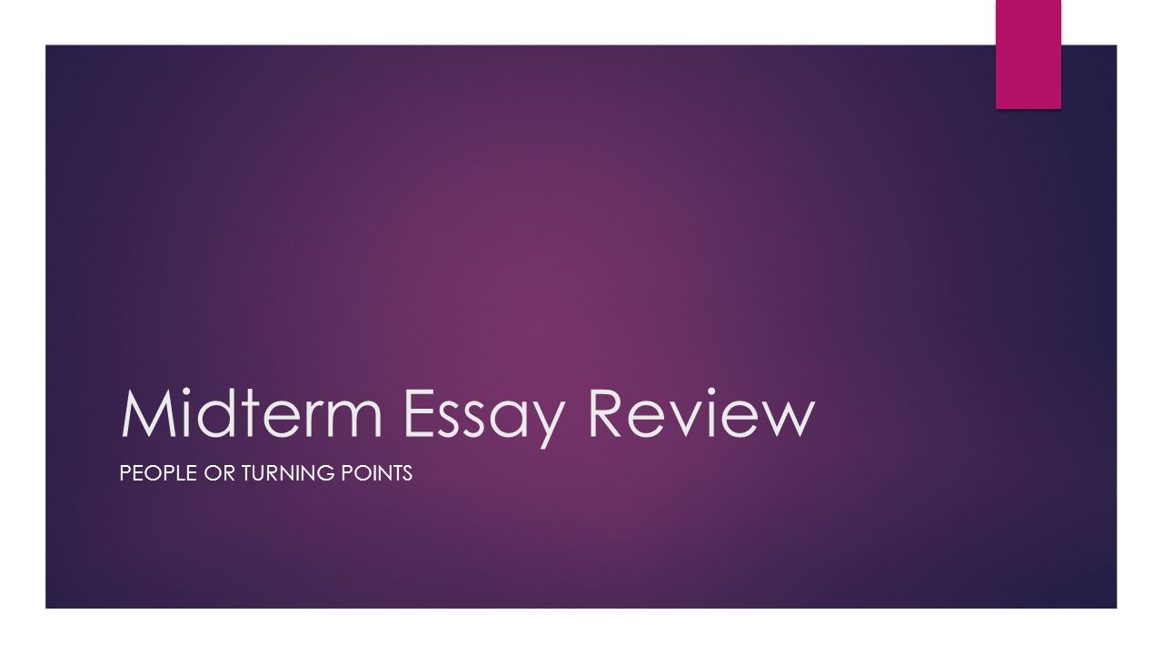 midterm essay review people or turning points martin luther   midterm essay review people or turning points