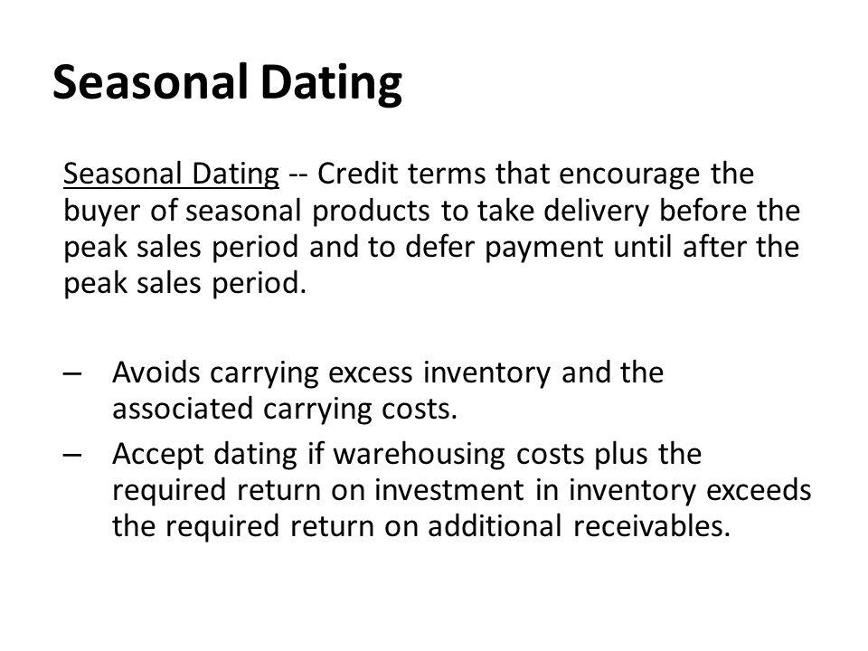 Seasonal dating credit terms