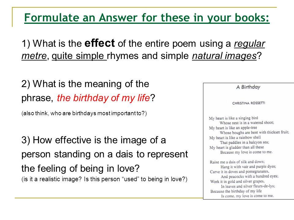 13 th April 2012 LO: - Examine the Poem A Birthday! - ppt