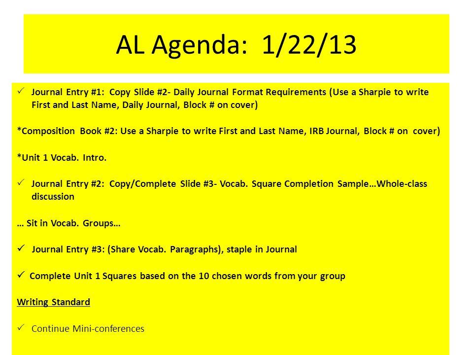 AL Agenda: 1/22/13  Journal Entry #1: Copy Slide #2- Daily Journal