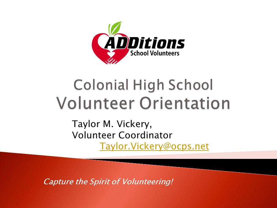 volunteer ocps Capture the Spirit of Volunteering! Taylor M. Vickery, Volunteer ...
