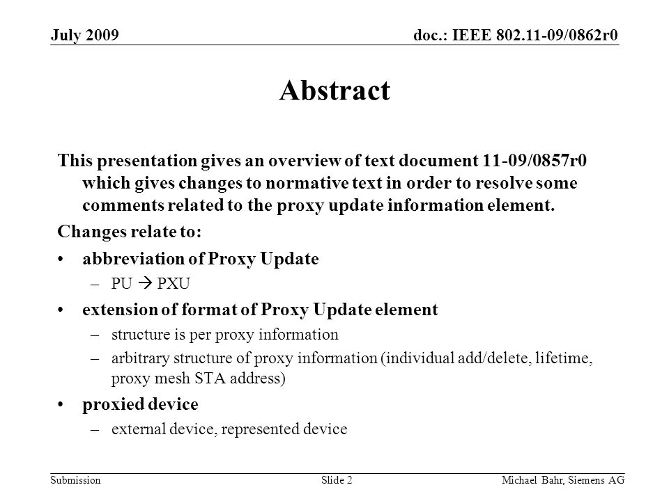 Doc : IEEE /0862r0 Submission July 2009 Michael Bahr, Siemens