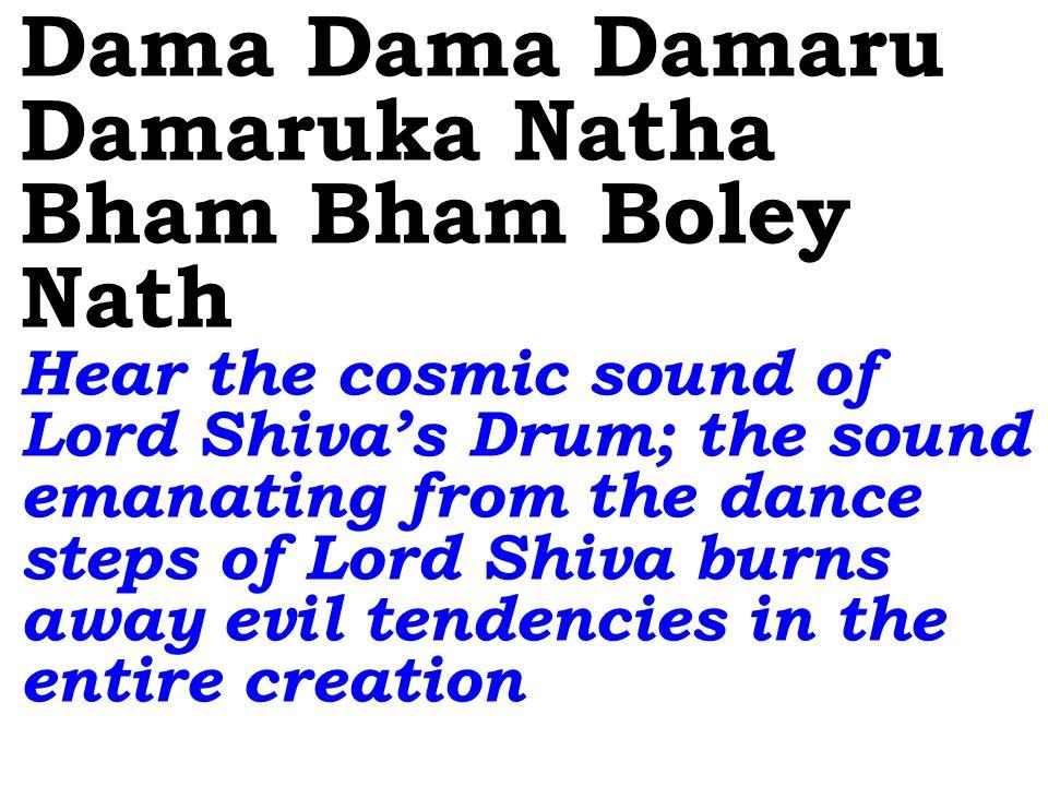 Hara Hara Shankara Shiva Shiva Shankara Bham Bham Bholey