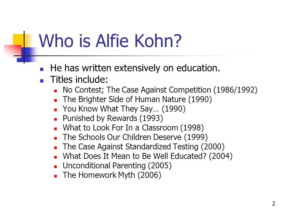 what does it mean to be well educated kohn alfie