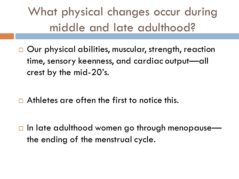 physical changes in late adulthood