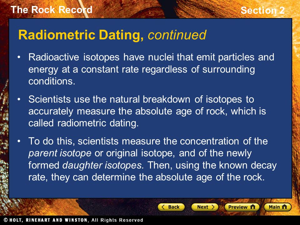 Because of its accuracy radioactive dating is called