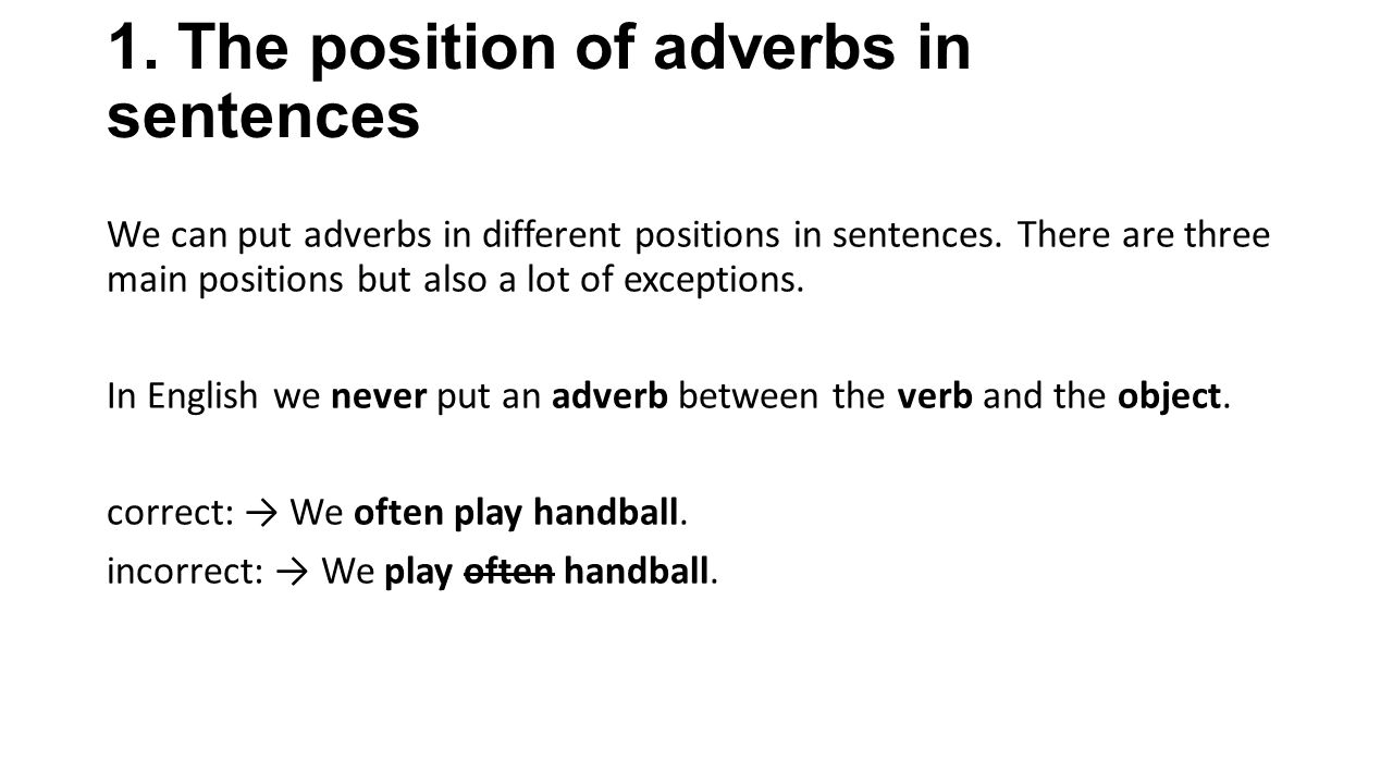 Where to put adverbs in a sentence