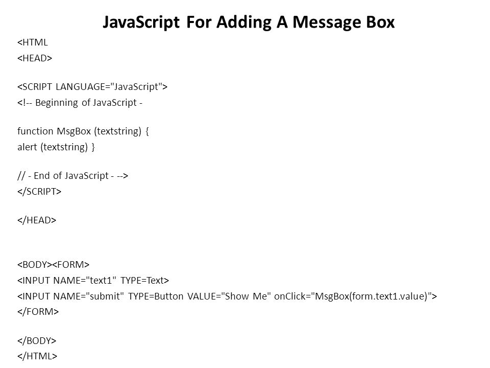 JavaScript JavaScript is a programming language that web browsers
