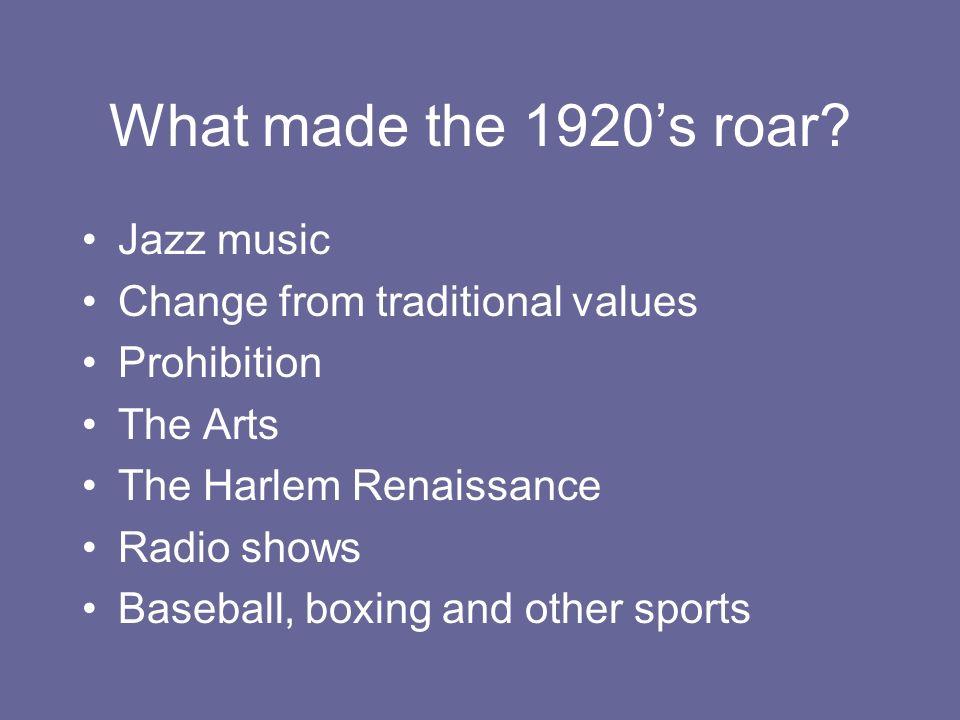 what made the roaring twenties roar
