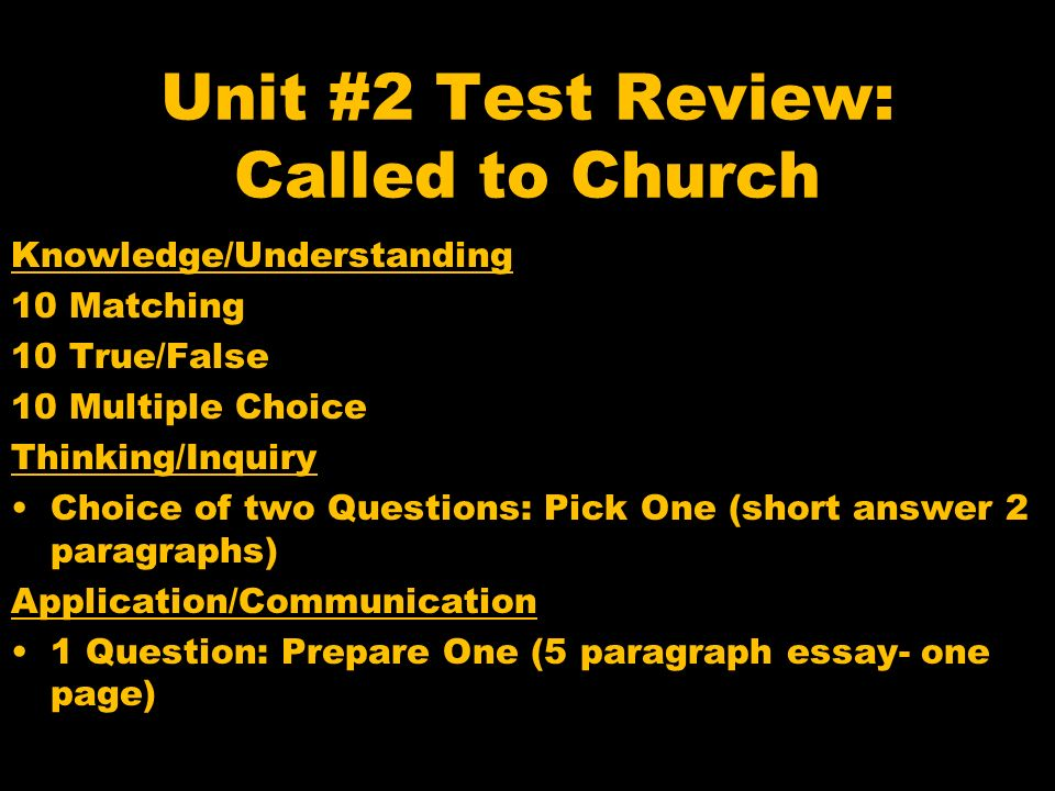 Unit #2 Test Review: Called to Church 1 ) What does it mean to be