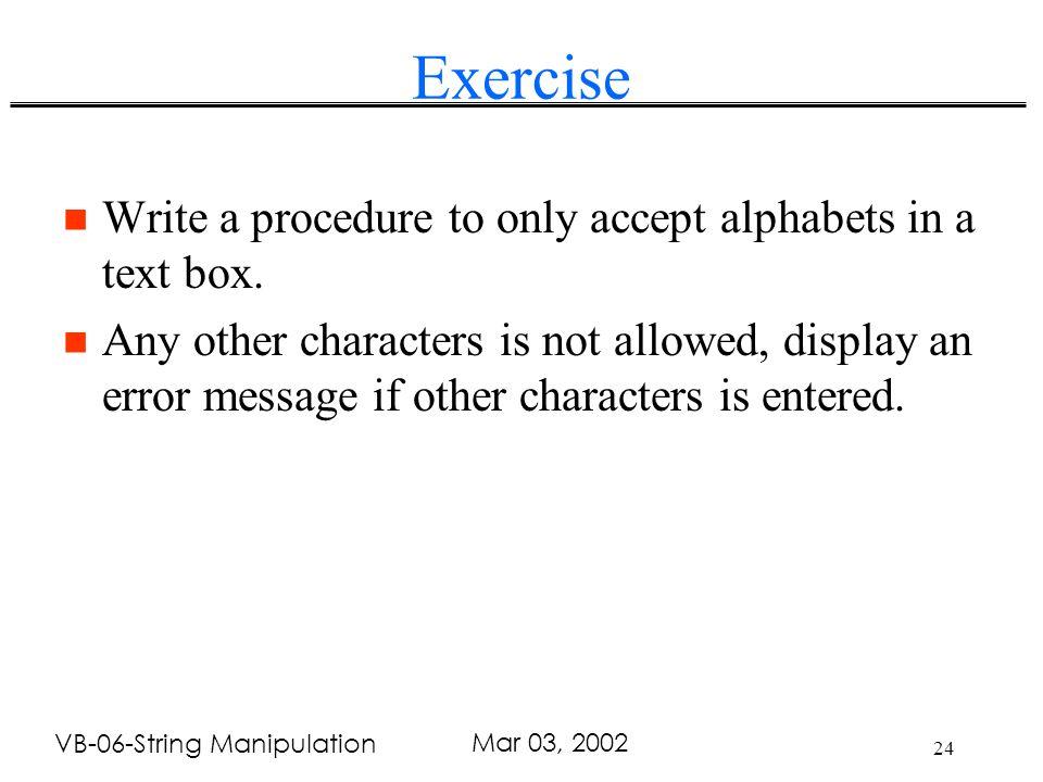 1 VB-06-String Manipulation Mar 03, 2002 String Function