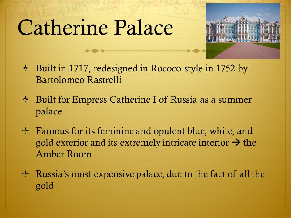 European Castles  Catherine Palace  Built in 1717