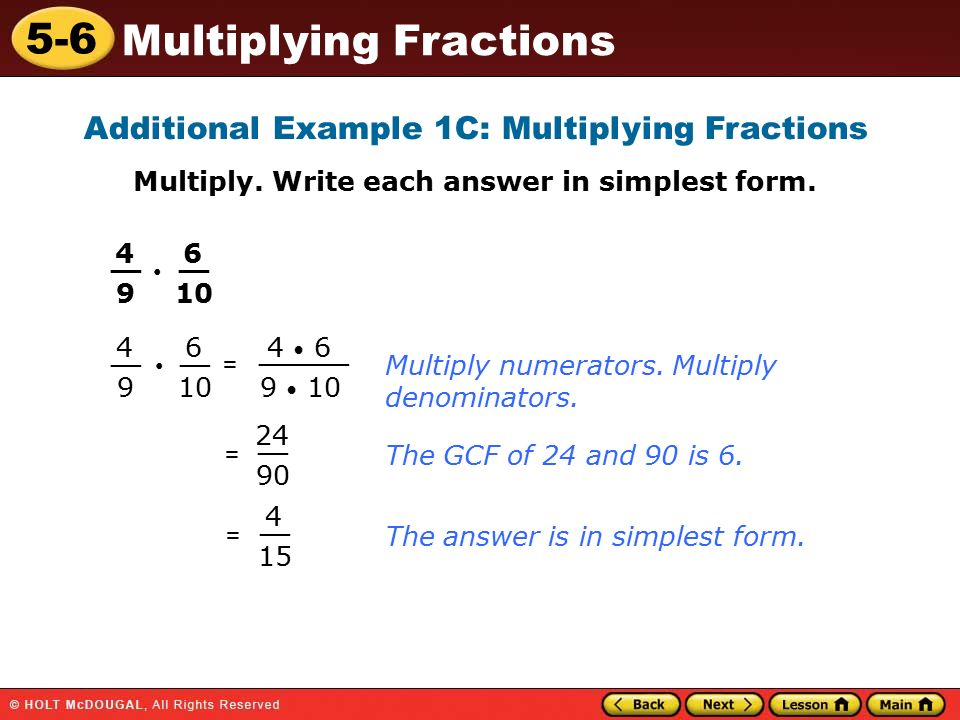 simplest form 6/9  11-11 Multiplying Fractions Warm Up Warm Up Lesson ...