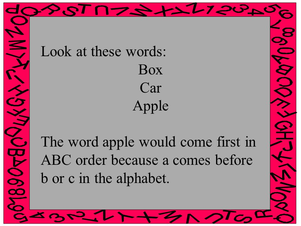 intro to abc order we can put words in a special order called