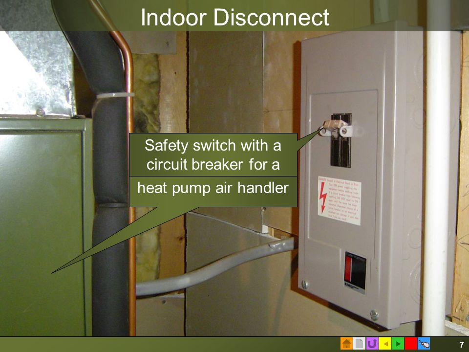  7 Indoor Disconnect heat pump air handler Safety switch with a circuit breaker for a