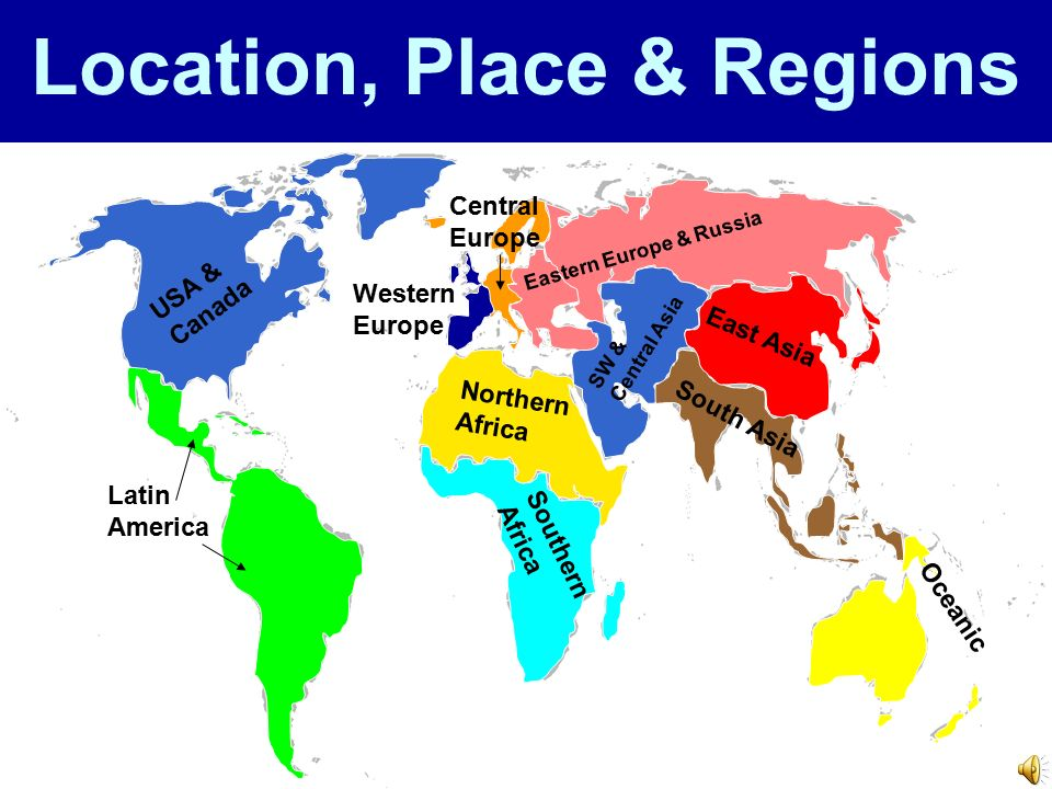 Location, Place & Regions USA & Canada Latin America Northern Africa ...