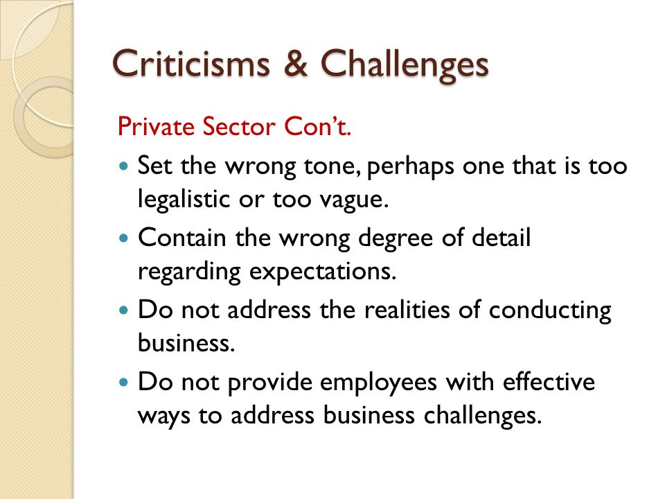 Criticisms & Challenges Private Sector Con't.