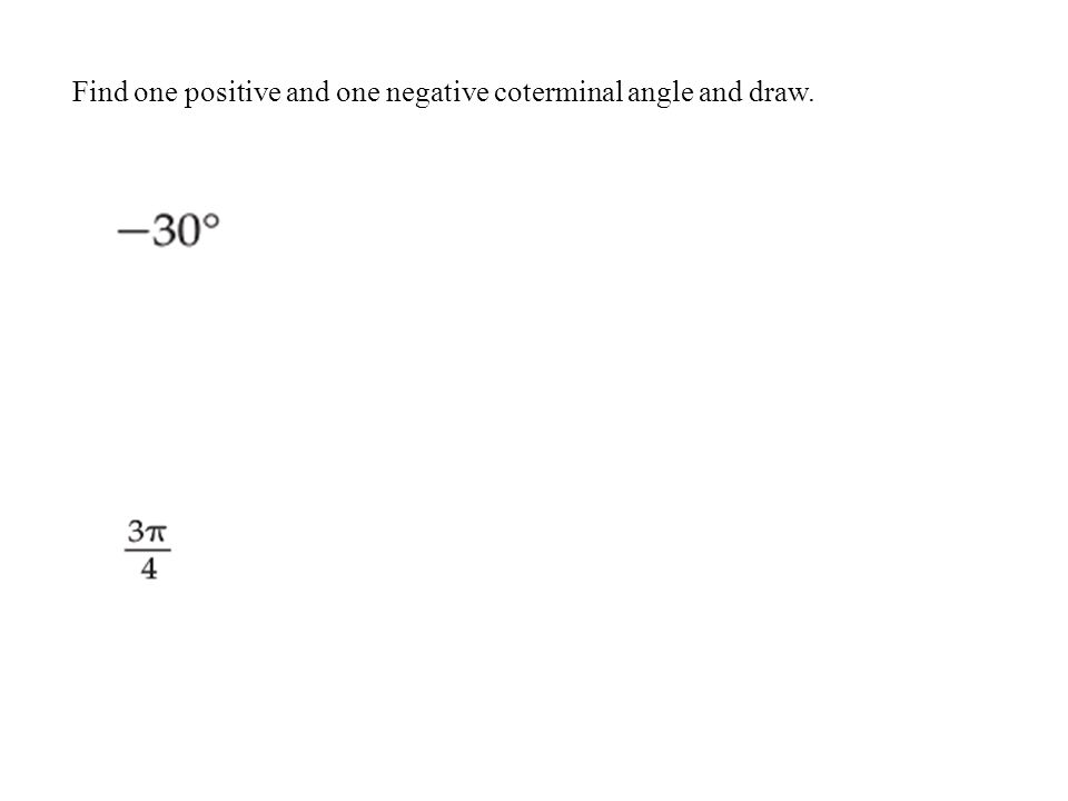 42 Degrees And Radians Objectives Convert Degree Measures Of