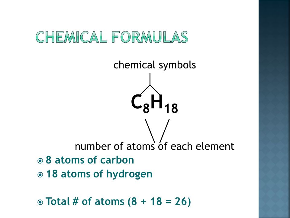  A chemical formula is a combination of symbols that represents the composition of a compound.