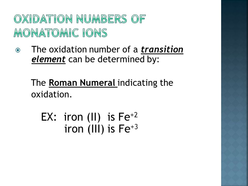 Groups : Many transition elements Many transition elements have more than one possible oxidation state.