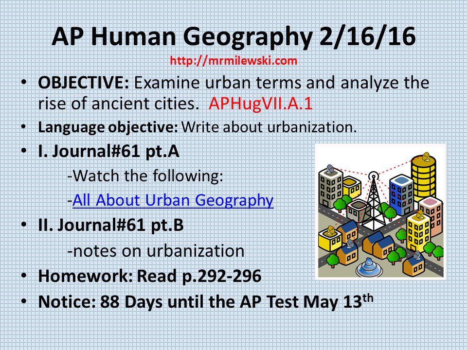 AP Human Geography Week #22 Winter AP Human Geography 2/15/16 NO