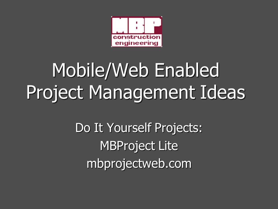 Mobileweb enabled project management ideas do it yourself projects 1 mobileweb enabled project management ideas do it yourself projects mbproject lite mbprojectweb solutioingenieria Gallery