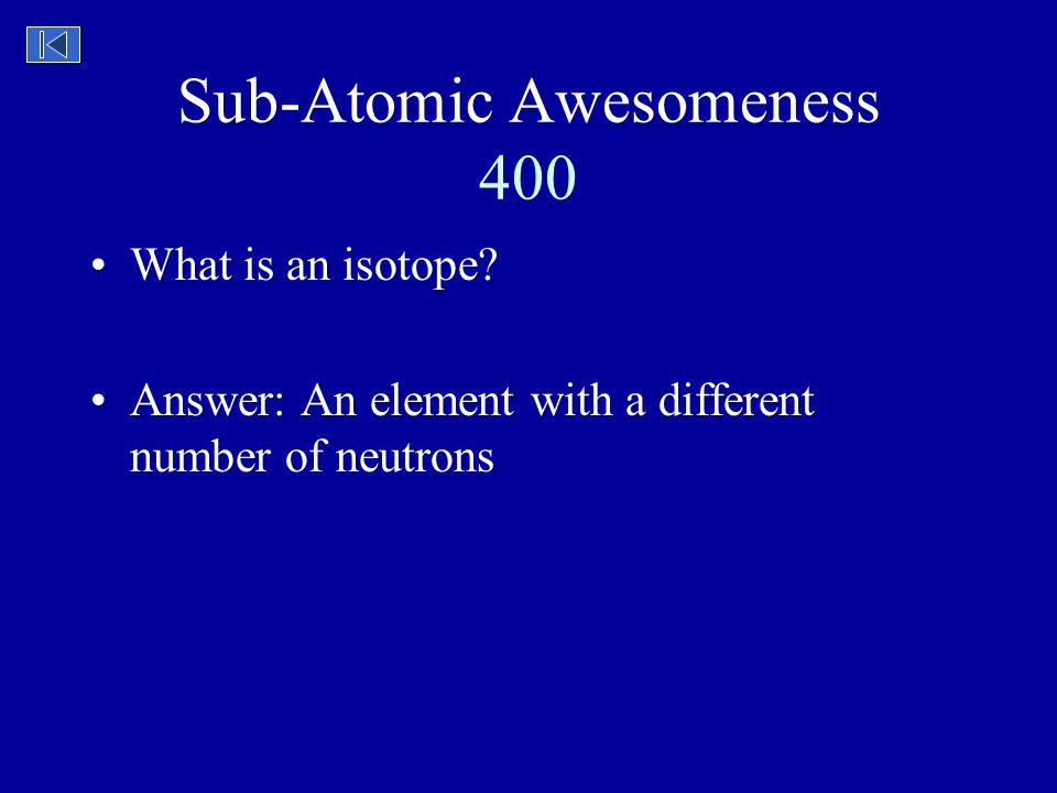 get a charge out of matter jeopardy sub atomic awesomeness what the