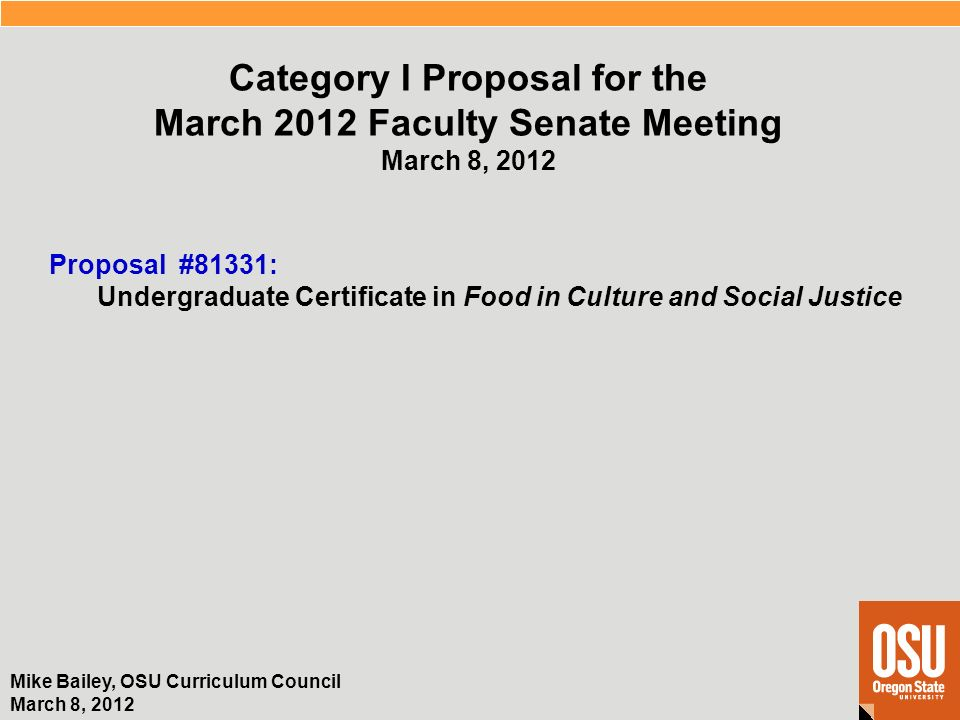 Mike Bailey, OSU Curriculum Council March 8, 2012 Proposal #81331 ...