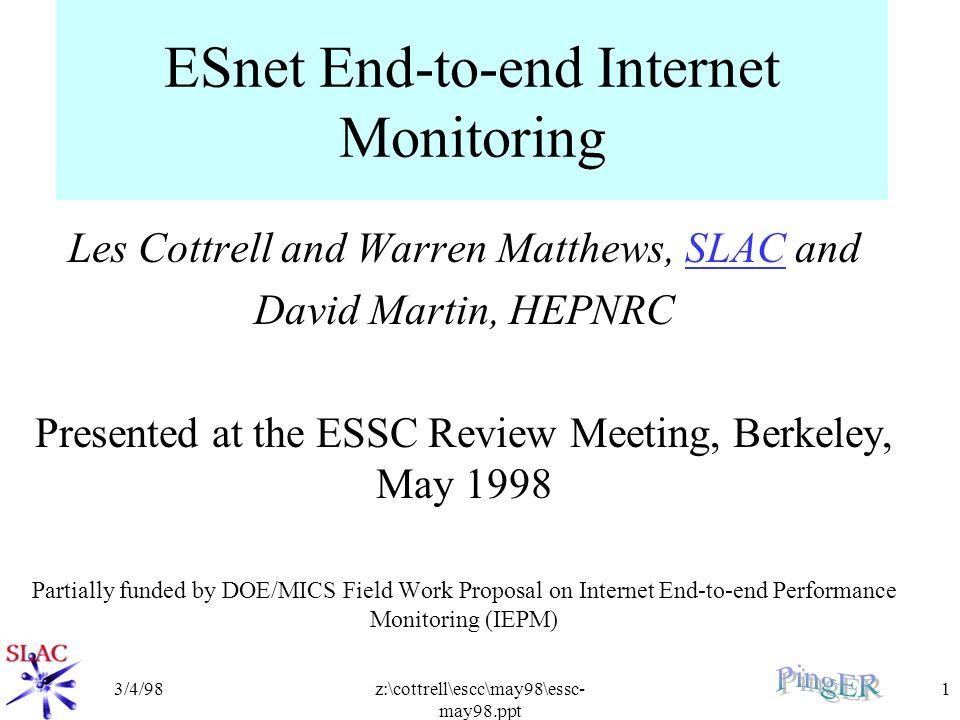 3/4/98z:\cottrell\escc\may98\essc- may98 ppt 1 ESnet End-to