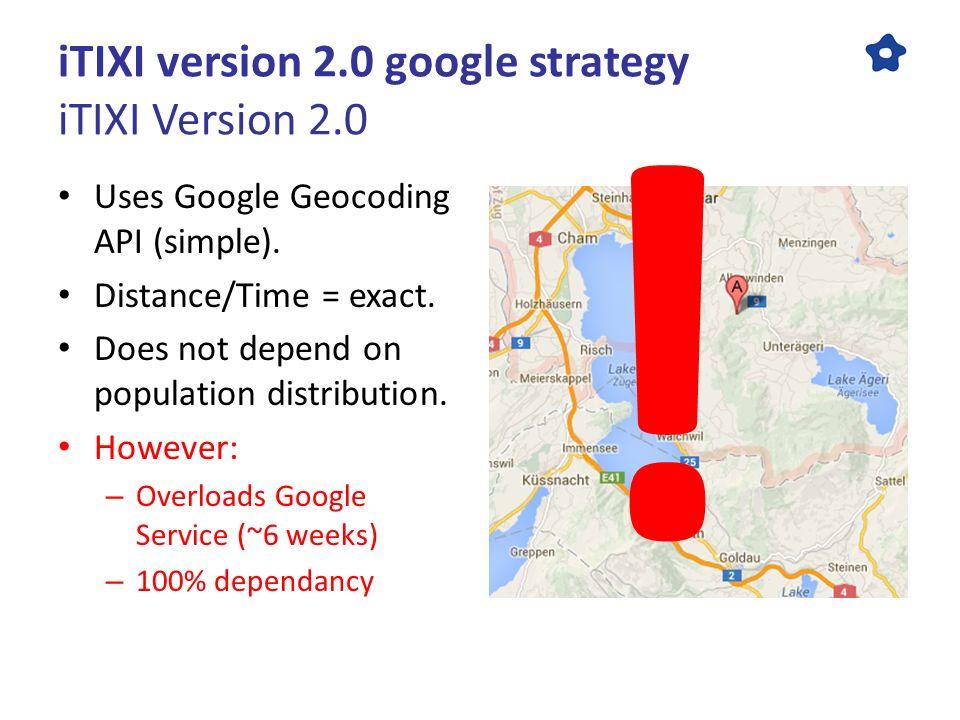 ITIXI Version 2 0 The Google Maps Challenge Google Maps API