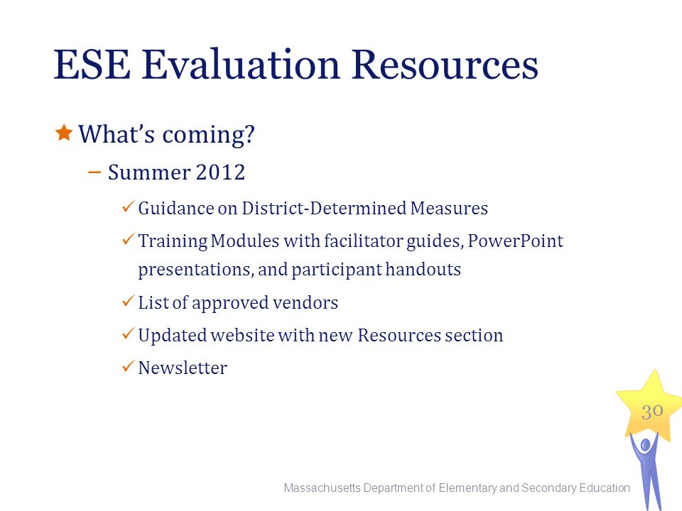 ESE Evaluation Resources  What's coming.