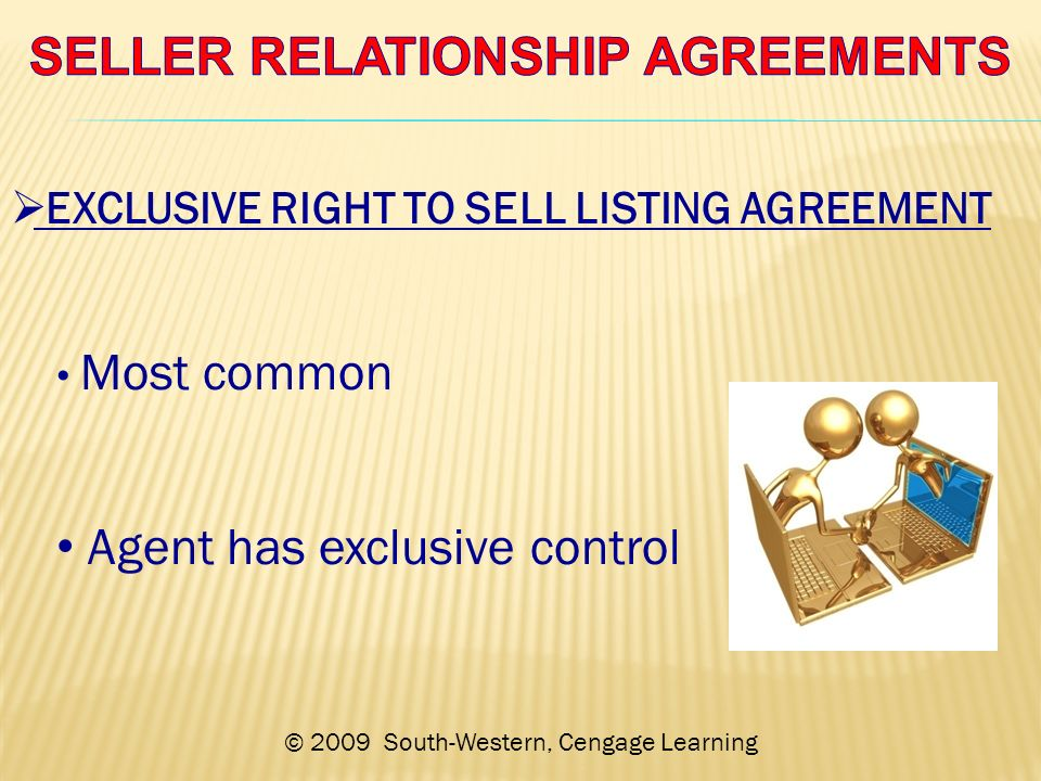 2009 South Western Cengage Learning Exclusive Right To Sell